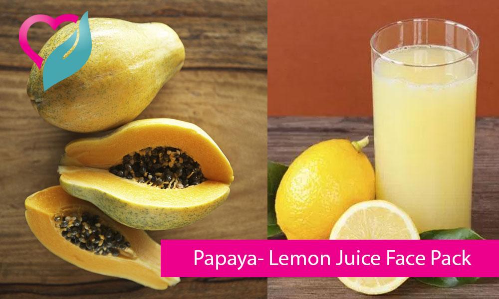Papaya- Lemon Juice Face Pack